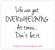 lifeoverwhelm