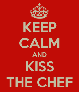keep-calm-and-kiss-the-chef-11