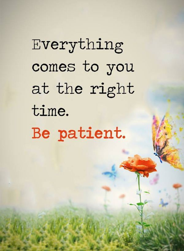 Everything-Comes-to-you-at-the-Right-Time.-be-patient